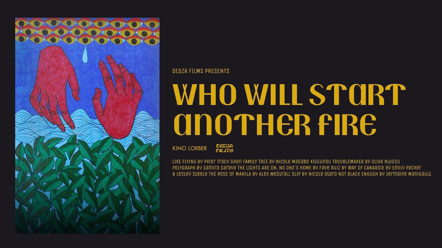Who Will Start the Fire poster